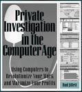PRIVATE INVESTIGATION IN THE COMPUTER AGE