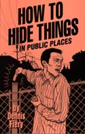 HOW TO HIDE THINGS IN PUBLIC PLACES
