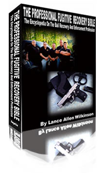 THE PROFESSIONAL FUGITIVE RECOVERY BIBLE