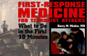 FIRST-RESPONSE MEDICINE FOR TERRORIST ATTACKS