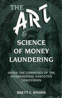 ART AND SCIENCE OF MONEY LAUNDERING