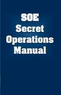 SOE SECRET OPREATIONS MANUAL