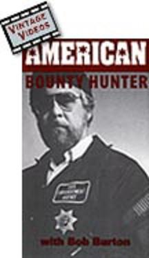 AMERICAN BOUNTY HUNTER (VIDEO)