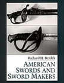 AMERICAN SWORDS AND SWORD MAKERS (VOL.1)