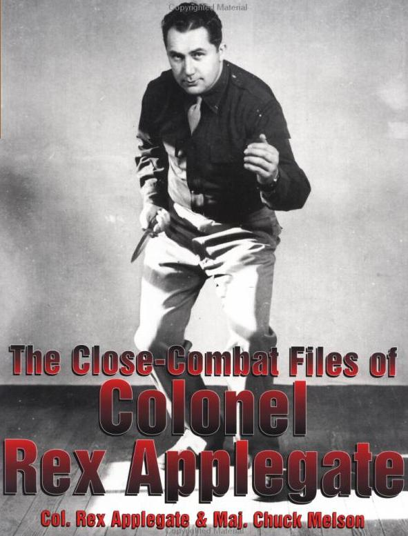 Close Combat-Combat Files of Col. Rex Applegate
