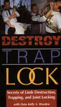 Destroy, Trap, Lock
