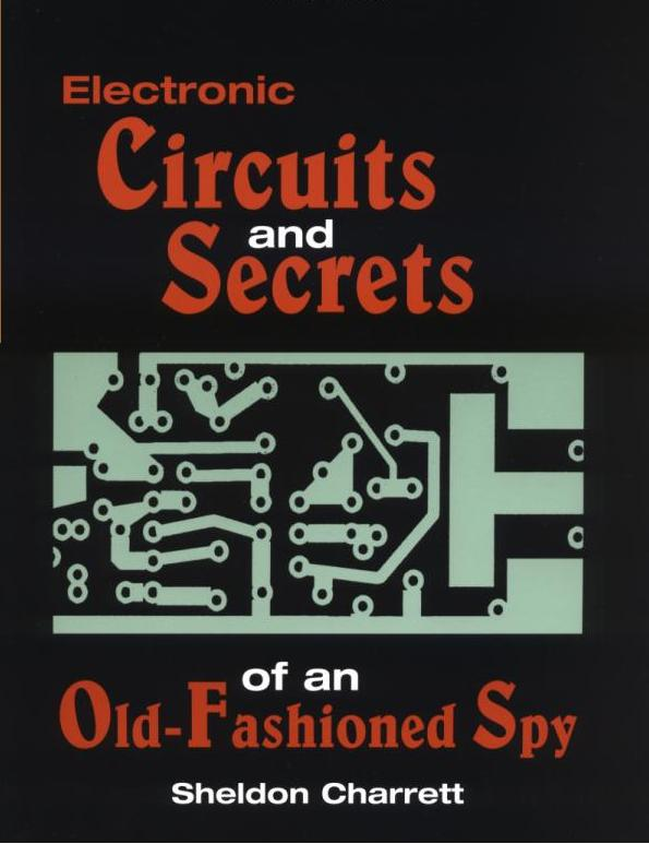 Electronic Circuits and Secrets of an Old-Fashioned Spy