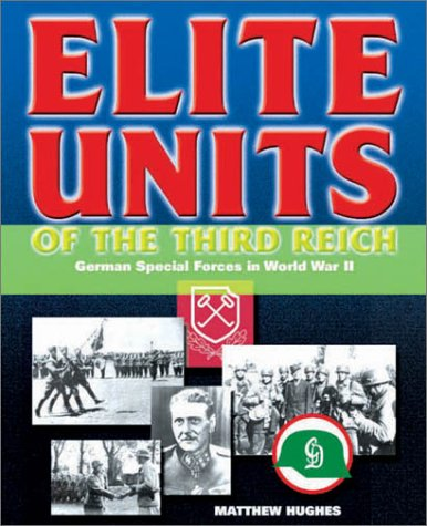 Elite Units of the Third Reich