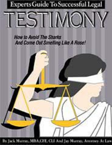 EXPERT'S GUIDE TO SUCCESSFUL LEGAL TESTIMONY  How To Avoid The S