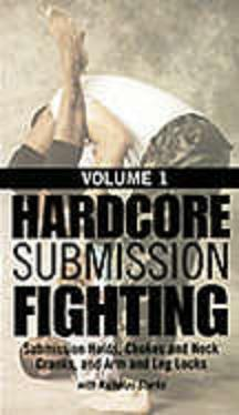 Hardcore Submission Fighting, Vol 1