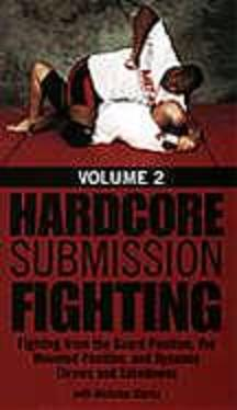 Hardcore Submission Fighting, Vol 2