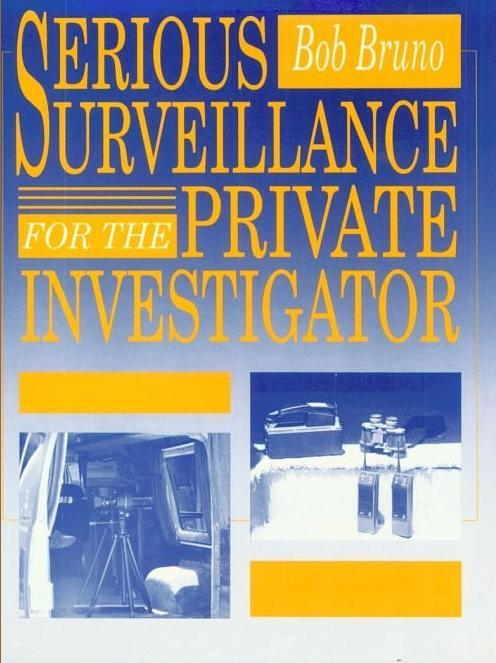Serious Surveillance for the Private Investigator