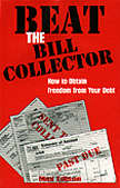 BEAT THE BILL COLLECTOR