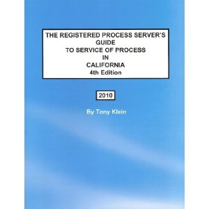 The Registered Process Server's Guide to Service of Process '10