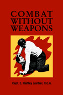 COMBAT WITHOUT WEAPONS
